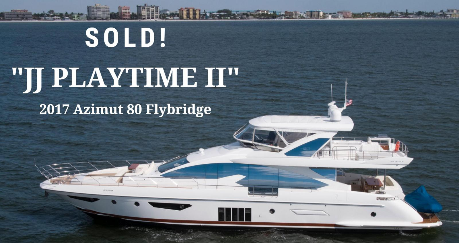 photo of Azimut Yachts 80 Flybridge JJ Playtime II Sold By United