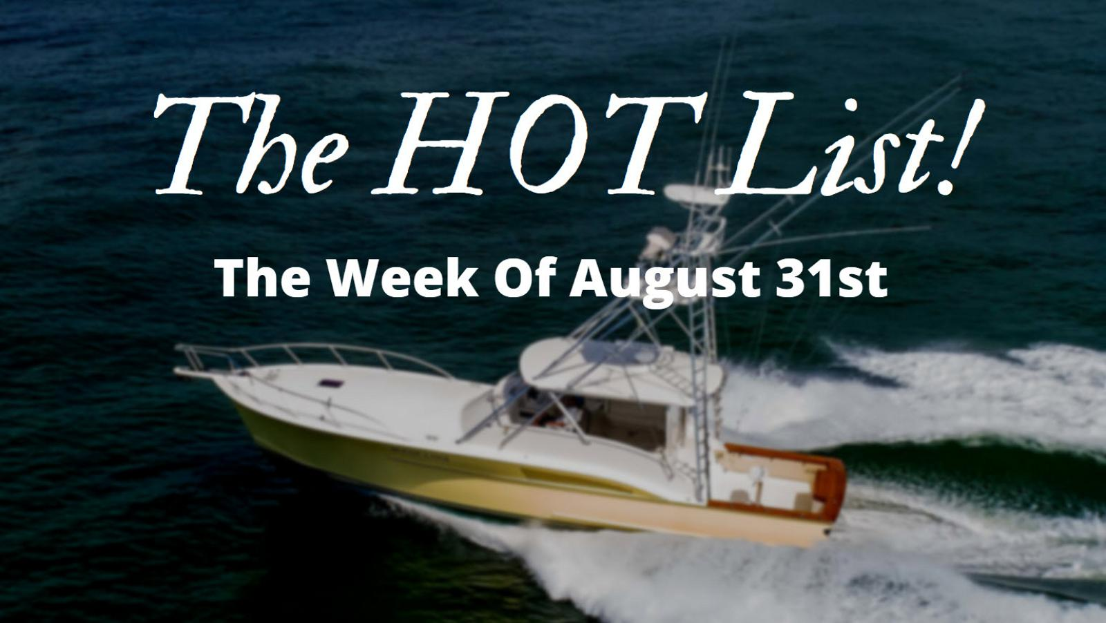 photo of The Hot List - Week Of August 31st
