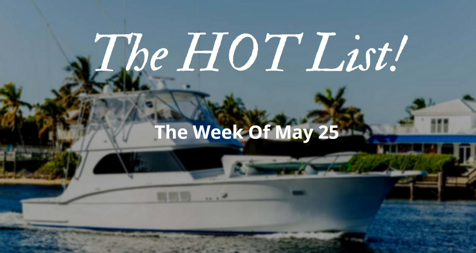photo of The Hot List - Week Of May 25th