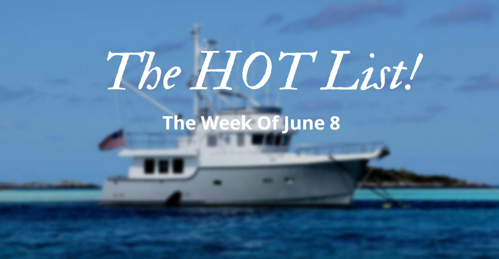 photo of The Hot List - Week Of June 8th