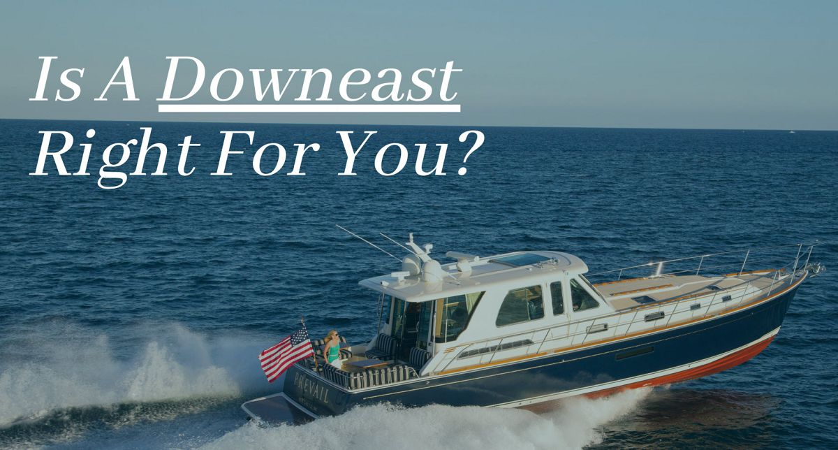 photo of Why A Downeast Boat Might Be Perfect For You