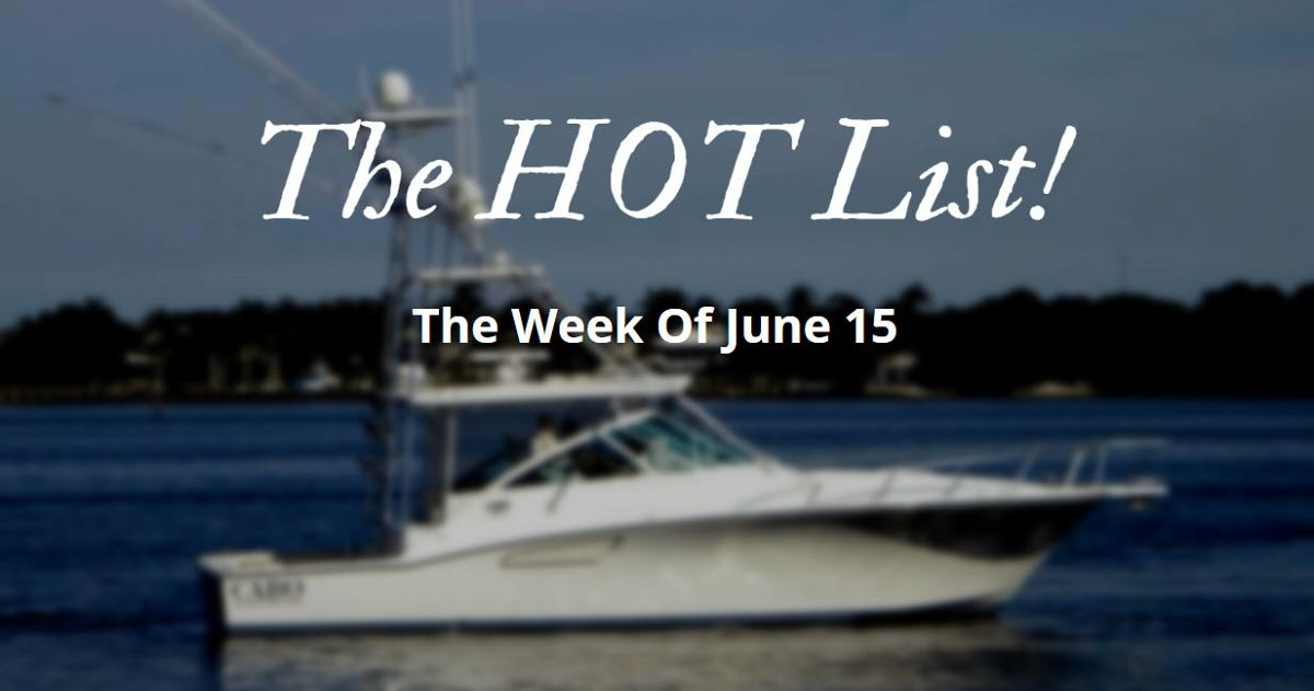 photo of The Hot List - Week Of June 15th