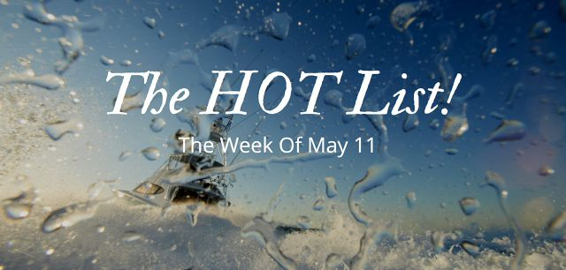 photo of The Hot List - Week Of May 11th
