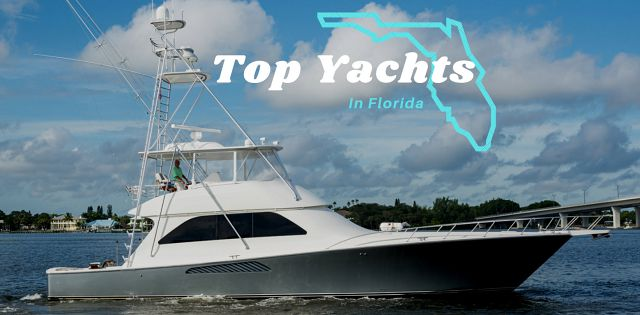 photo of Top Yachts For Sale In Florida Right Now