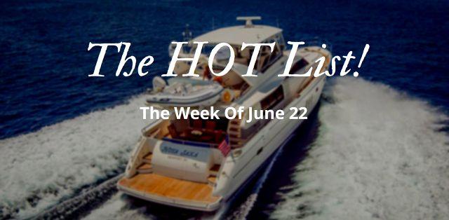 photo of The Hot List - Week Of June 22nd